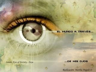 Sonido: Eyes of Eternity - Enya