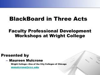 BlackBoard in Three Acts