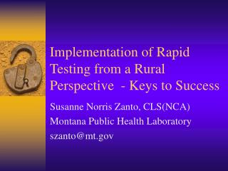 Implementation of Rapid Testing from a Rural Perspective   - Keys to Success