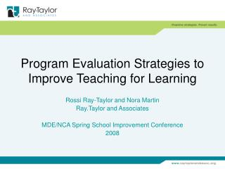 Program Evaluation Strategies to Improve Teaching for Learning