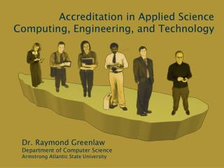 Accreditation in Applied Science Computing, Engineering, and Technology