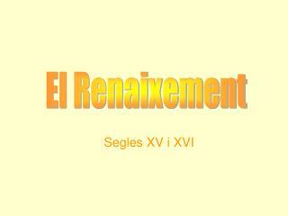 Segles XV i XVI