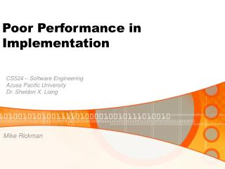 Poor Performance in Implementation