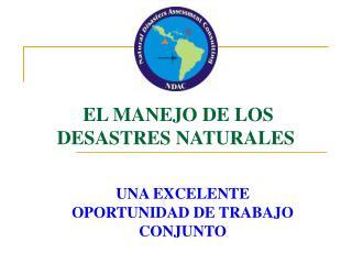 EL MANEJO DE LOS DESASTRES NATURALES