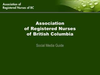 Association  of Registered Nurses  of British Columbia