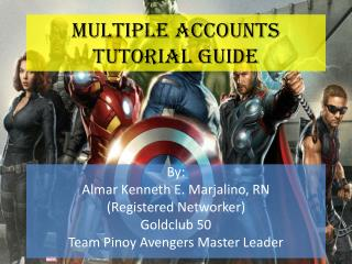 Multiple Accounts Tutorial Guide