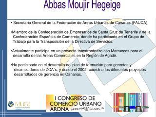 Secretario General de la Federación de Áreas Urbanas de Canarias (FAUCA).