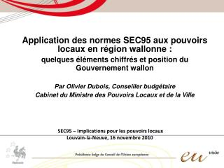 Application des normes SEC95 aux pouvoirs locaux en région wallonne :