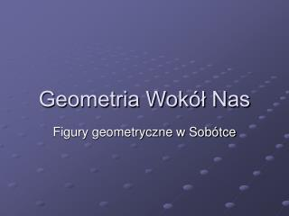 Geometria Wokół Nas