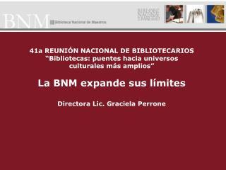 41a REUNIÓN NACIONAL DE BIBLIOTECARIOS