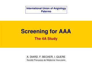 Screening for AAA The 4A Study