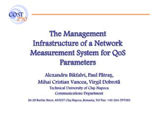 The Management Infrastructure of a Network Measurement System for QoS Parameters