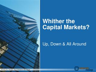 Whither the Capital Markets?