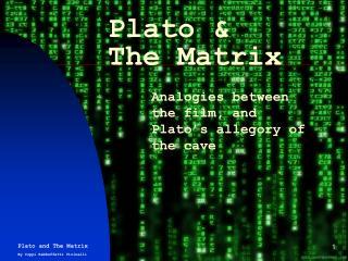 Plato & The Matrix