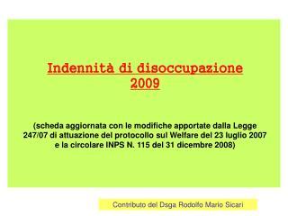 Indennit  di disoccupazione 2009   scheda aggiornata con le modifiche apportate dalla Legge 247