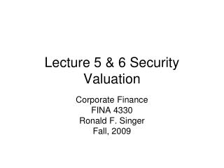 Lecture 5  6 Security Valuation