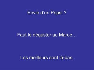 Envie  d'un Pepsi ?