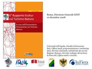 Roma, Direzione Generale ENIT 10 dicembre 2008