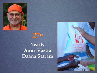 Yearly  Anna Vastra Daana Satram