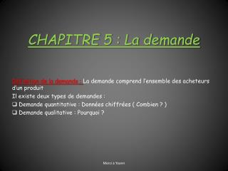 CHAPITRE 5 : La demande