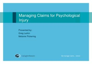 Managing Claims for Psychological  Injury