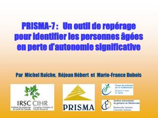 PRISMA-7 :   Un outil de rep rage   pour identifier les personnes  g es en perte d autonomie significative