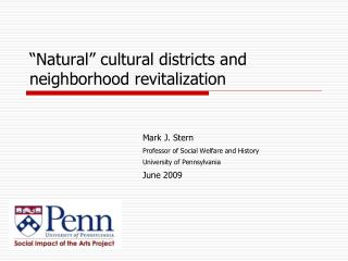 �Natural� cultural districts and neighborhood revitalization