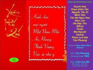 V ườ n  th ơ  dotchuoinon : Huỳnh Huệ Phạm Kiêm Yến Nguyễn Tấn Ái Minh  Tâm Tôn Nữ Ngọc Hoa