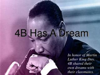 4B Has A Dream