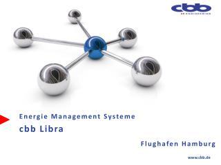 Energie  Management  Systeme  c bb  Libra Flughafen Hamburg