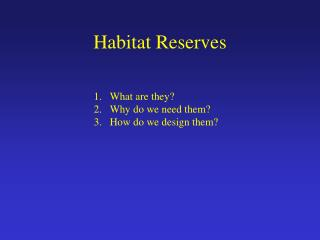 Habitat Reserves