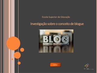 Investigação sobre o conceito de blogue