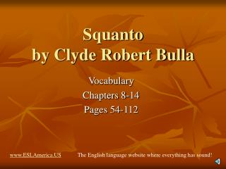 Squanto  by Clyde Robert Bulla