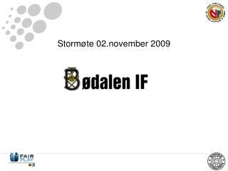 Storm�te 02.november 2009
