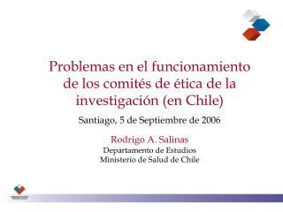 Problemas en el funcionamiento         de los comités de ética de la investigación (en Chile)