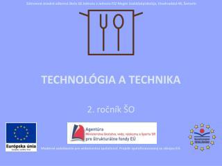 Technológia a technika