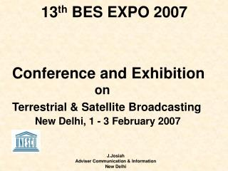 13 th  BES EXPO 2007