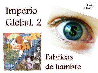 Imperio Global, 2
