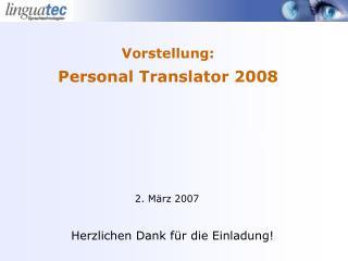 Vorstellung:  Personal Translator 2008