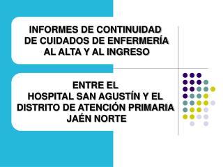 INFORMES DE CONTINUIDAD  DE CUIDADOS DE ENFERMERÍA AL ALTA Y AL INGRESO ENTRE EL
