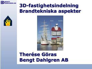 3D-fastighetsindelning Brandtekniska aspekter