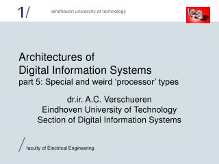 Architectures of Digital Information Systems part 5: Special and weird 'processor' types