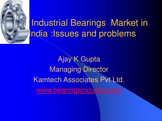 Industrial Bearings  Market in India :Issues and problems