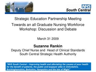 Strategic Education Partnership Meeting Towards an all Graduate Nursing Workforce