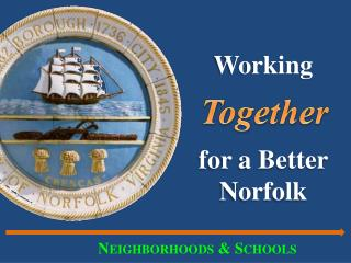 Working for a Better Norfolk