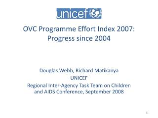 OVC Programme Effort Index 2007: Progress since 2004