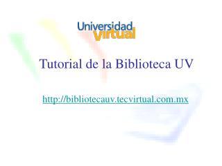 Tutorial de la Biblioteca UV