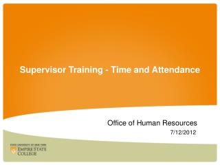 Supervisor Training - Time and Attendance
