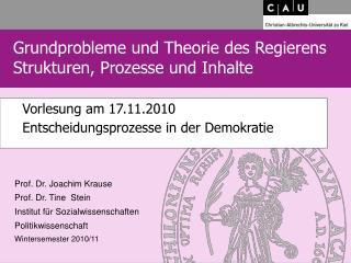Vorlesung am 17.11.2010  Entscheidungsprozesse in der Demokratie