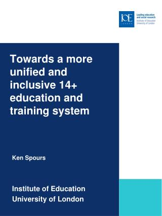 Towards a more unified and inclusive 14+ education and training system